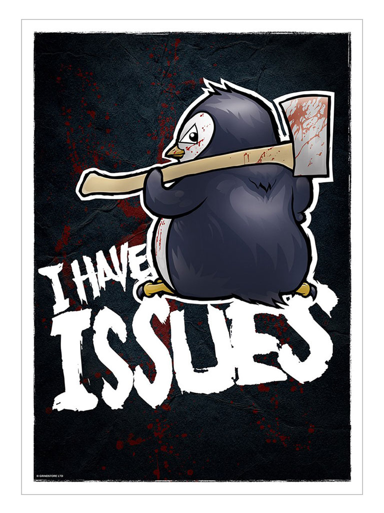 PSYCHO PENGUIN - I Have Issues Mini Poster